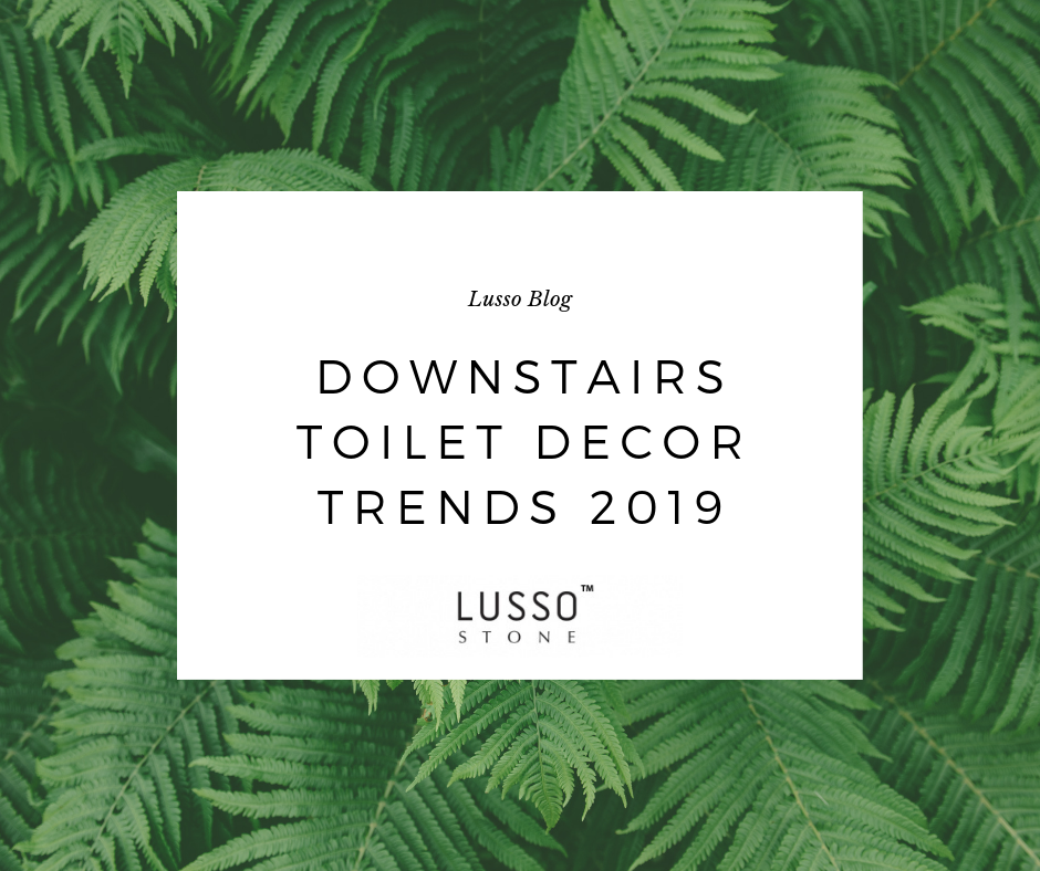 Downstairs Toilet Trends 2019 Downstairs Toilet Decor